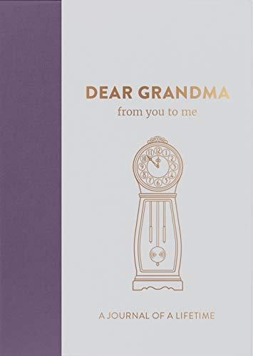 Dear Grandma, from you to me: Timeless Edition by from you to me ltd