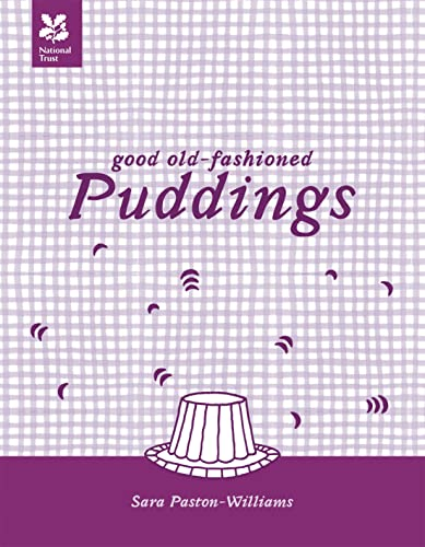 Good Old-Fashioned Puddings By Sara Paston-Williams
