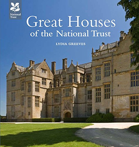 Great Houses of the National Trust (National Trust History & Heritage) By Lydia Greeves
