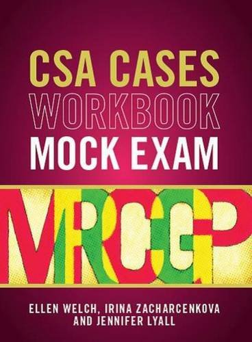 CSA Cases Workbook Mock Exam By Ellen Welch