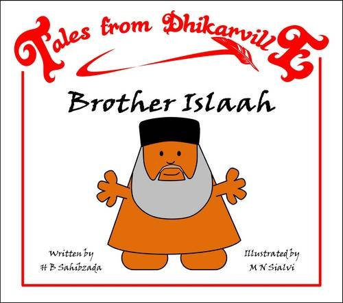 Brother Islaah By H. B. Sahibzada