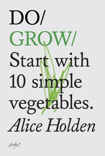 Do Grow By Alice Holden