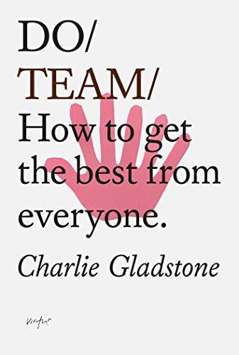 Do Team By Charlie Gladstone