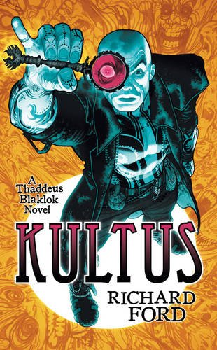 KULTUS By RICHARD  FORD