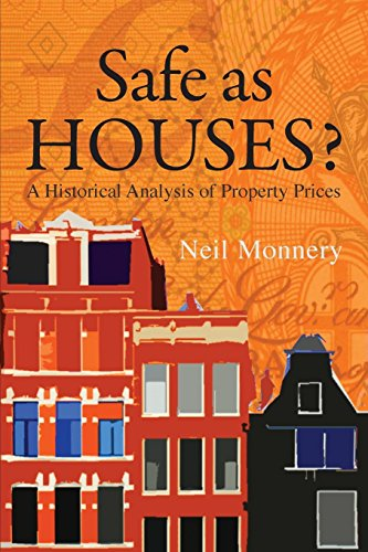 Safe as Houses? By Neil Monnery
