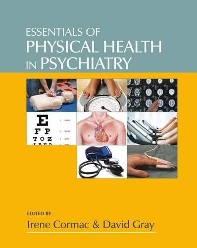Essentials of Physical Health in Psychiatry By Edited by Irene Cormac