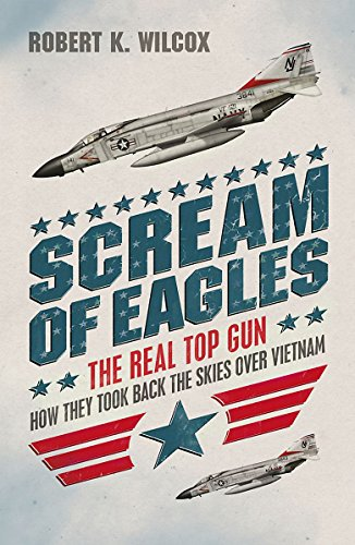 Scream of Eagles By Robert K Wilcox