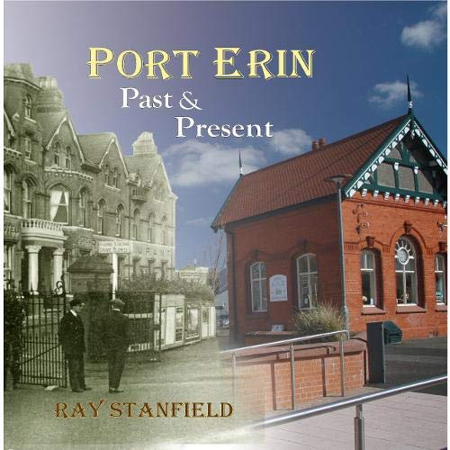 Port Erin; past & present By Ray Stanfield