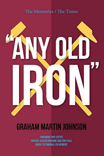 Any Old Iron By Graham Martin Johnson
