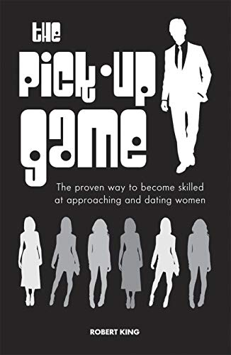 The Pick Up Game by Rob King