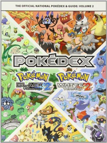 Pokemon Black Version 2 & Pokemon White Version 2 Volume 2: The Official National Pokedex & Guide By The Pokemon Company International Inc