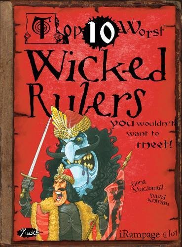 Wicked Rulers By Fiona MacDonald