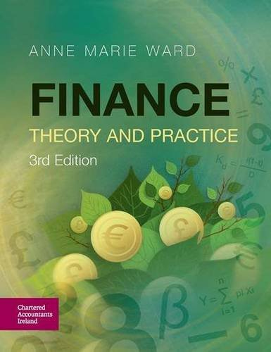 Finance: Theory and Practice By Anne Marie Ward
