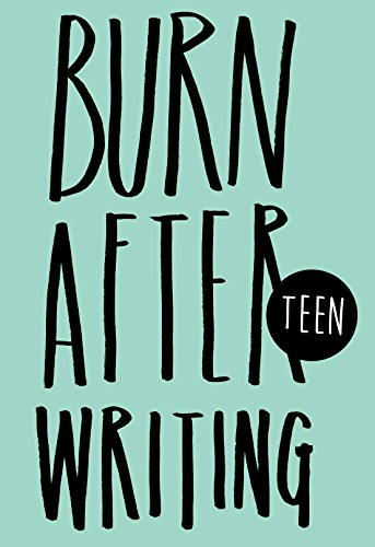 Burn After Writing Teen By Rhiannon Shove