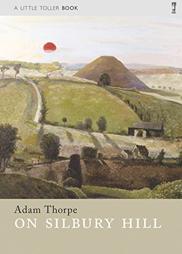 On-Silbury-Hill-Little-Toller-Monographs-by-Thorpe-Adam-1908213361-The-Cheap