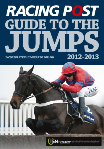 Racing Post Guide to the Jumps By David Dew