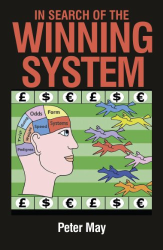 In Search of the Winning System By Dr. Peter May