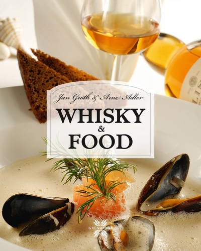 Whisky & Food By Jan Groth