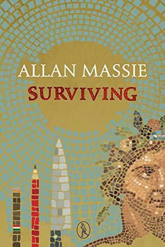 Surviving By Allan Massie
