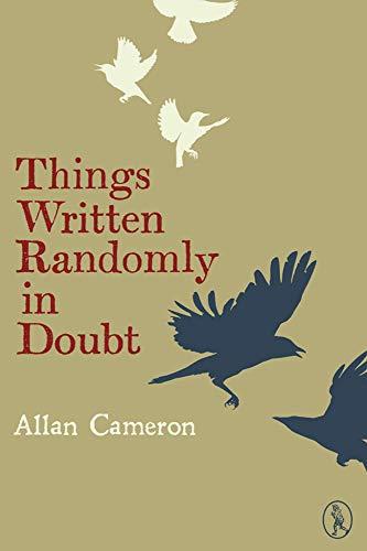 Things Written Randomly in Doubt (Vagabonds) By Allan Cameron
