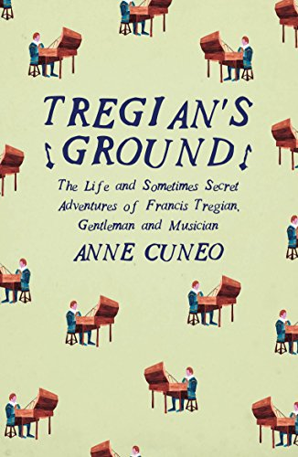 Tregian'S Ground By Anne Cuneo