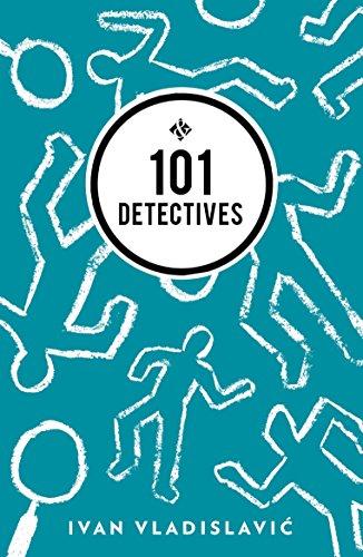 101 Detectives By Ivan Vladislavic