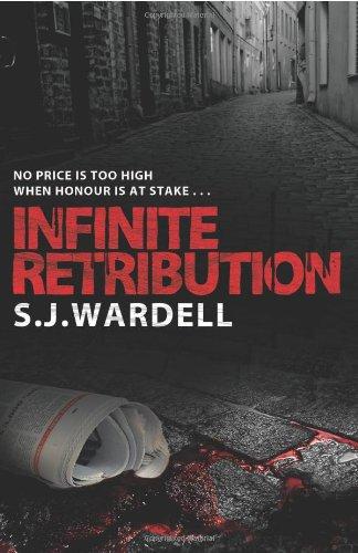 Infinite Retribution By S. J. Wardell