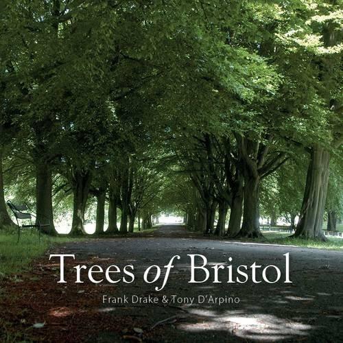 Christmas Trees Bristol: Trees Of Bristol By Frank Drake