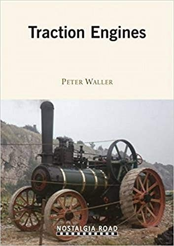 Traction Engines By Peter Waller