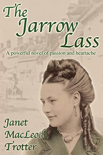 The Jarrow Lass By Janet MacLeod Trotter