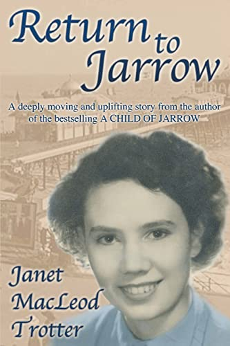 Return to Jarrow By Janet MacLeod Trotter