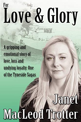 For Love & Glory By Janet MacLeod Trotter