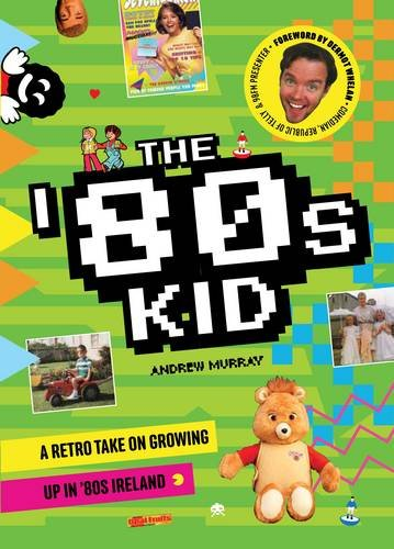 The '80s Kid By Andrew Murray