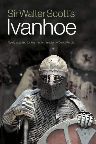 Sir Walter Scott's Ivanhoe By Walter Scott