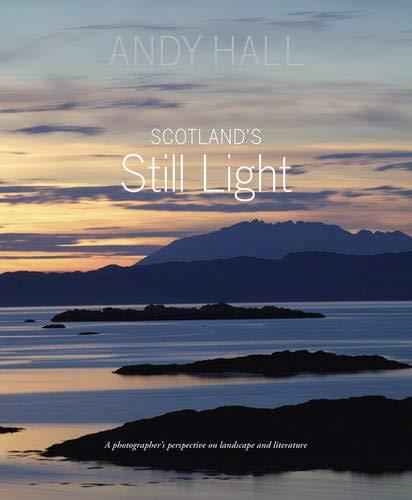 Scotland's Still Light By Andy Hall