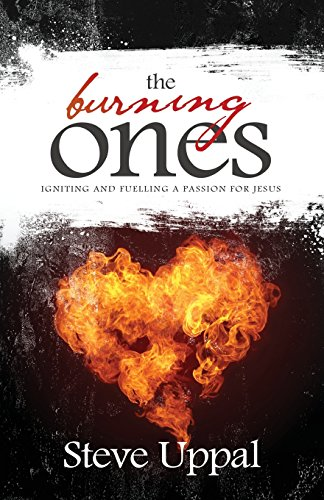 The Burning Ones By Steve Uppal