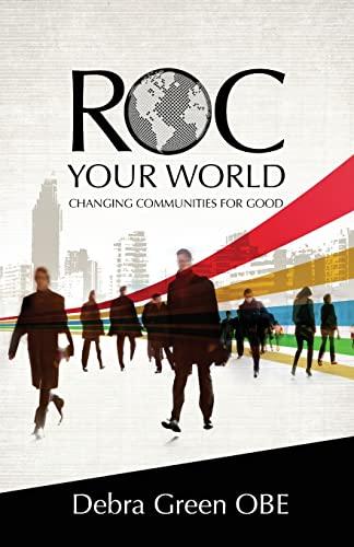 ROC Your World By Debra Green