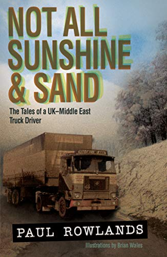 Not All Sunshine & Sand By Paul Rowlands