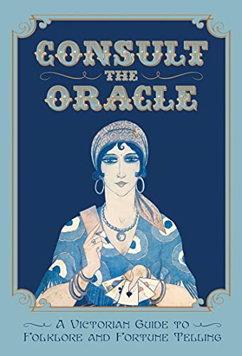 Consult the Oracle By Gabriel Nostradamus