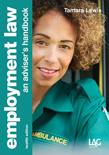 Employment Law: An adviser's handbook By Tamara Lewis
