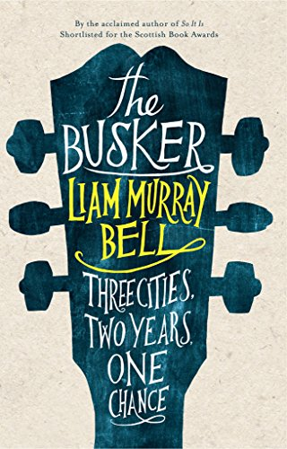 Busker By Liam Murray Bell