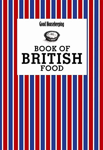 Book of British Food by Good Housekeeping Institute