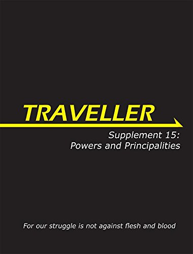 Traveller Supplement 15: Powers and Principalities By Andy Lilly