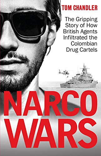 Narco Wars By Tom Chandler
