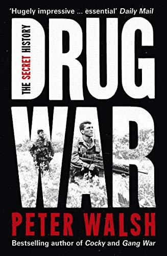 Drug War By Peter Walsh