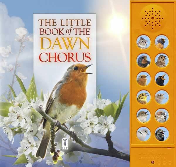 The Little Book of the Dawn Chorus By Caz Buckingham
