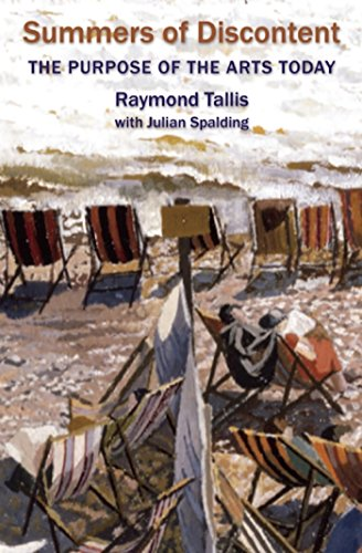 Summers of Discontent By Raymond Tallis