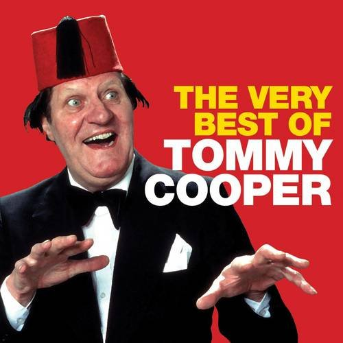 The Very Best of Tommy Cooper By Tommy Cooper
