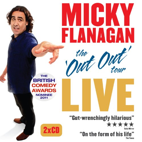 The 'Out Out' Tour By Micky Flanagan