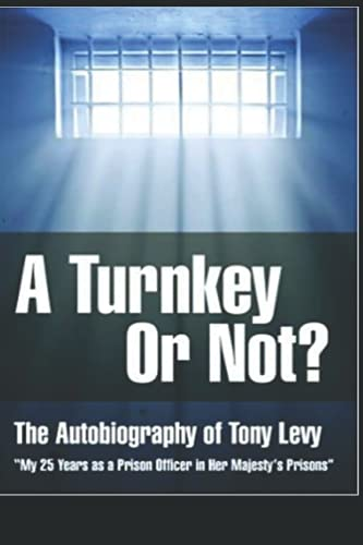 A Turnkey or Not? By Tony Levy